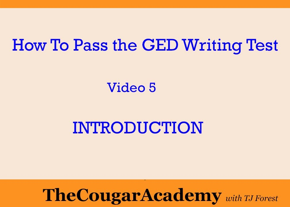 How To Pass the GED Writing Test Video 5 - Introduction - YouTube