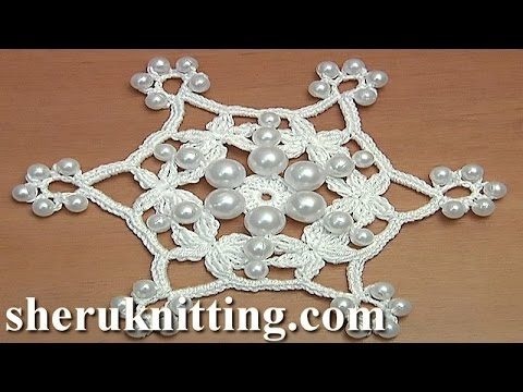 Crochet Snowflake Pattern With Beads Tutorial 28 Youtube