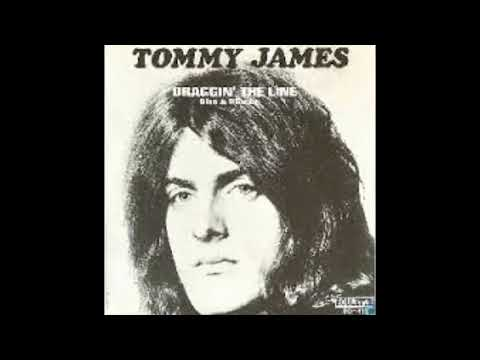 Tommy James -- Draggin' The Line