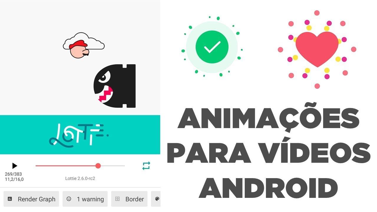 Lottie | App de animações do After Effects para usar em vídeo Android