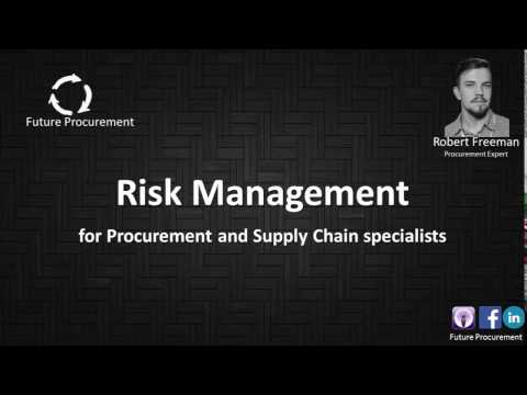 RISK MANAGEMENT for Supply Chain and Procurement specialists