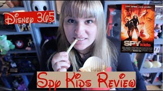SPY KIDS || A Disney 365 Review