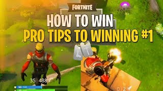 HOW TO WIN #1 - FORTNITE TIPS