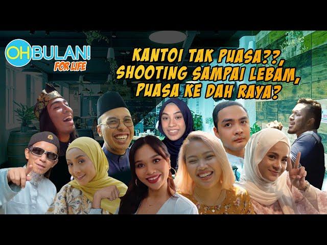 [OB FOR LIFE] Edisi: Kantoi Tak Puasa, Shooting Sampai Lebam, Puasa Ke Dah Raya?