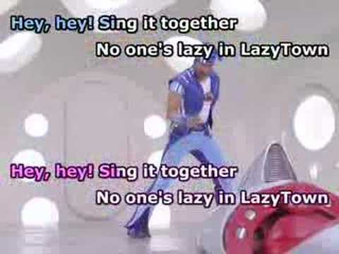 No One's Lazy in LazyTown (Karaoke w/ Subs)