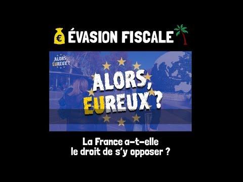 Évasion fiscale - La France a-t-elle le droit de s'y opposer ?