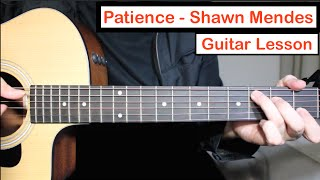 Shawn Mendes - Patience | Guitar Lesson (Tutorial) How to play Chords