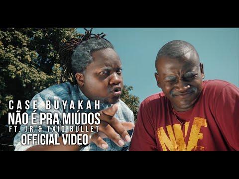 Case Buyakah – Não é pra Miúdos (feat. JR & Txio Bullet) [VIDEO]