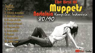 The Best Of MUPPETS Song Nostalgia Indonesia 80/90s