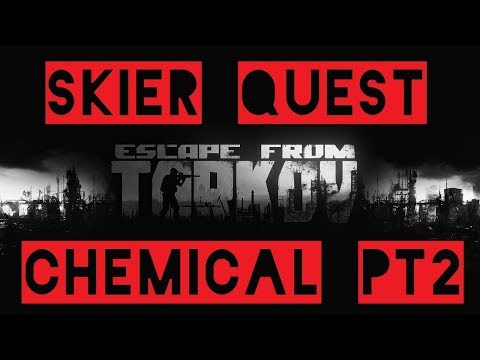 Skier Quest Chemical Part 2 German Escape from Tarkov
