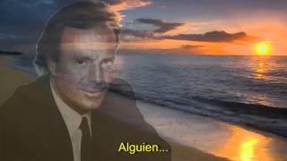 Julio Iglesias - Alguien HD