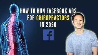 Facebook Ads For Chiropractors 2020 (Step by Step)
