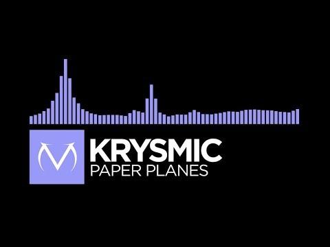 [Future Bass] - Krysmic - Paper Planes [Free Download]