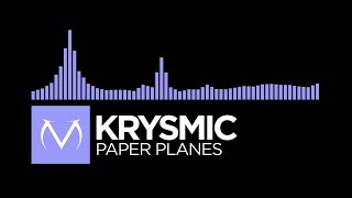 [Future Bass] - Krysmic - Paper Planes [Free Download]
