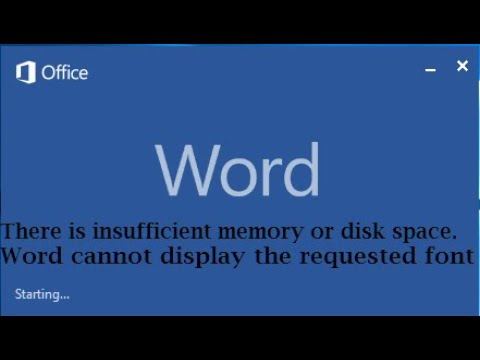Fix: There is insufficient memory or disk space. Word cannot display the requested font