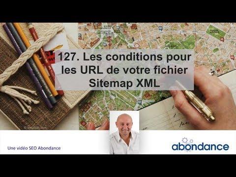 127. Les Conditions Pour Les URL De Vos Fichiers Sitemap XML - Vidéo SEO Abondance