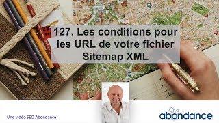 127. Les conditions pour les URL de vos fichiers Sitemap XML - Vidéo SEO Abondance thumbnail