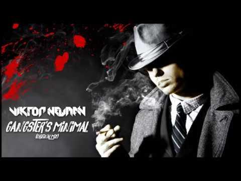 Viktor Newman - Gangster's Minimal (Original Mix)