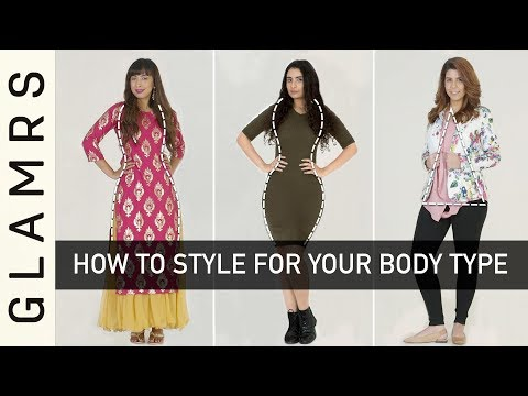 How To Dress for Your Body Type – Styling Tips for Your Body Shape | Glamrs