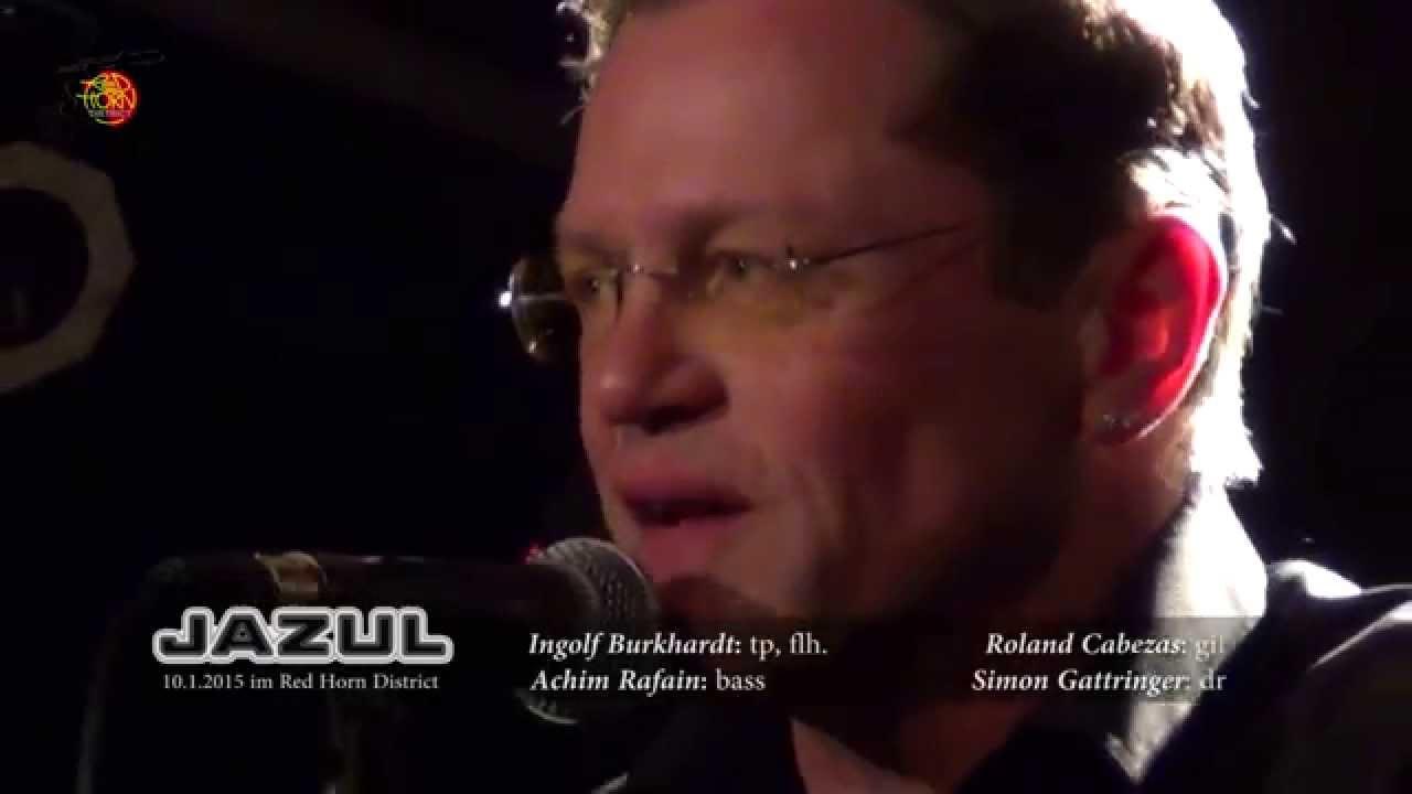 Ingolf Burghardt (Trompete und Flügelhorn bei Jazul)