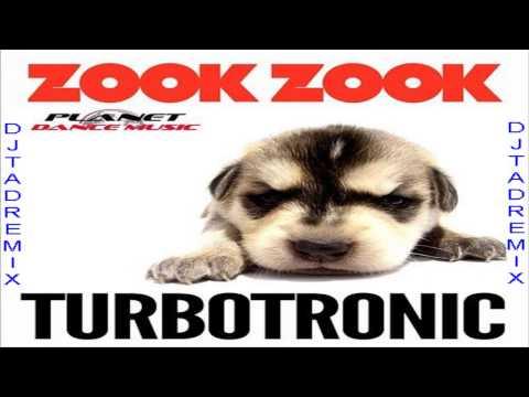Dj.TAD Remix-Turbotronic - Zook Zook (Shadow 137)
