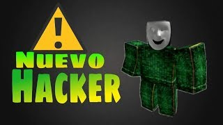 😨😨Nuevo Hacker de Roblox😨😨