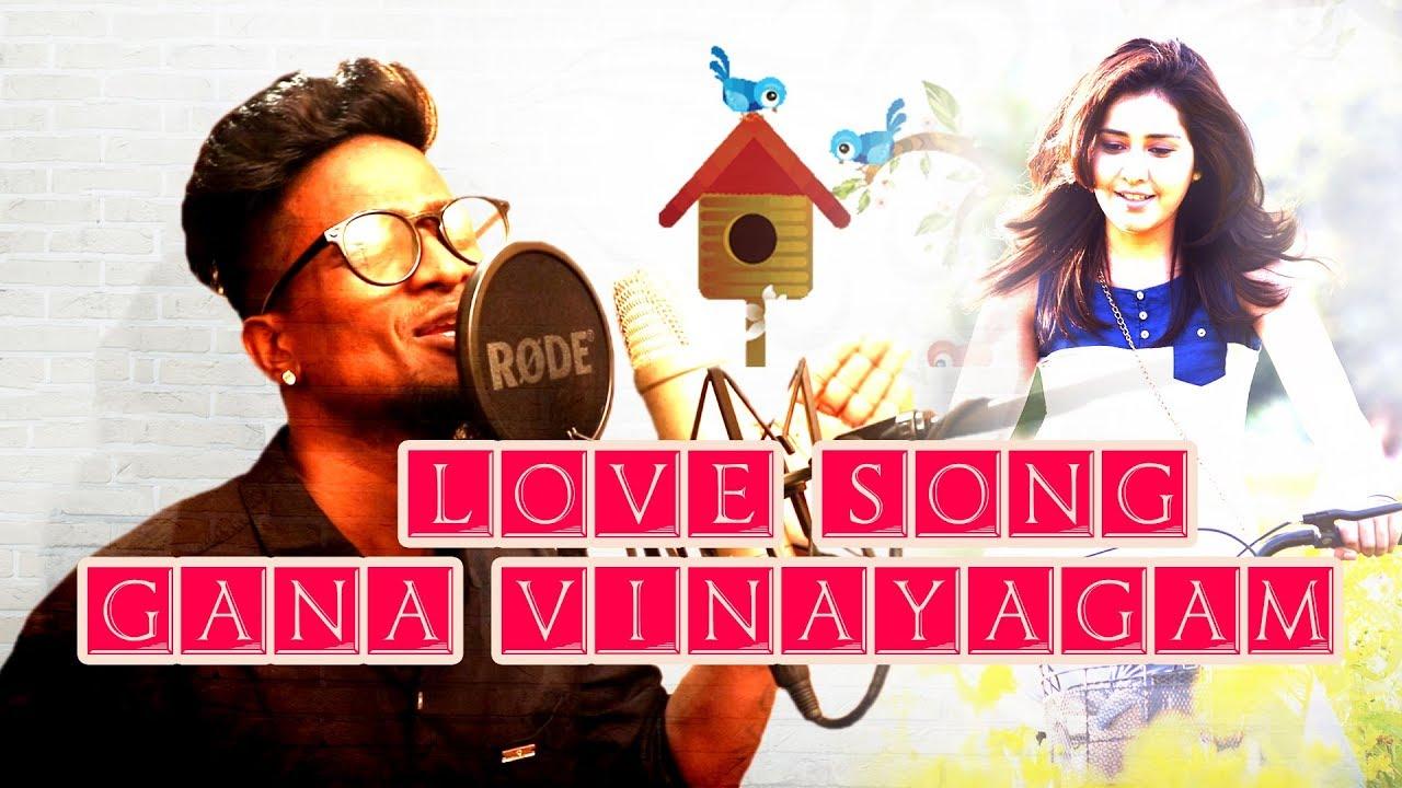 GANA VINAYAGAM l Love Song l Lyric - Gana Francis l Music - Bennet l Sadhana Studio l 2018 #1