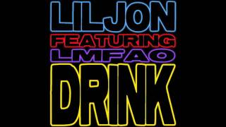 Lil Jon ft. LMFAO & DJ Ammo - Drink