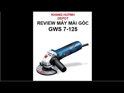 Review Máy mài Góc Bosch Gws 7-125 - 720w - 125mm