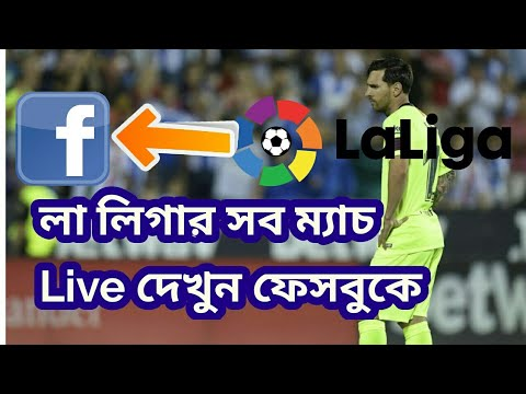 La Liga Live, How To Watch On Facebook