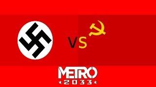 NAZIS VS COMMIES | Metro 2033