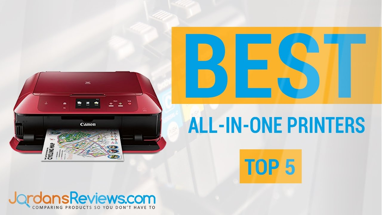 Find the Best All In One Printers Top MFC Printer Reviews 2016