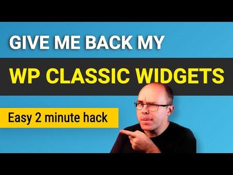 How to Restore Wordpress Classic Widgets? (2 minute hack)