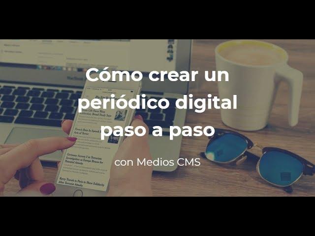 Como crear un periódico digital con Medios CMS