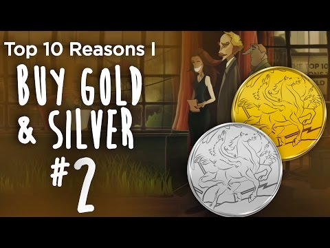 Top 10 Reasons I Buy Gold & Silver (#2) - It's All Happening At Once, Globally