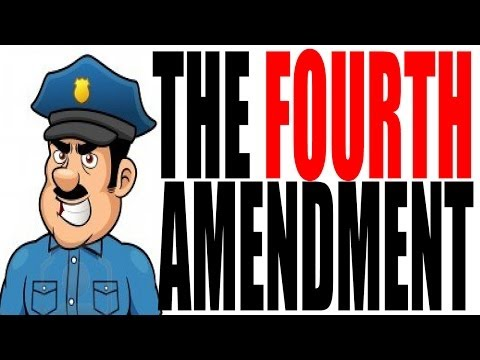 The Fourth Amendment Explained: US Government Review