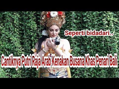 Cantiknya Putri Raja Arab? Kenakan Busana Khas Penari Bali usai Spa, Seperti Bidadari