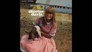 Watch Skeeter Davis My Hearts In The Country video