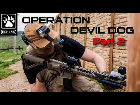 DOMINATING The Enemy: Operation Devil Dog (MilSim) - Part 2