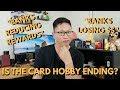Is the Card Hobby Ending? (Vox, CNBC, Quartz)