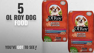 Top 5 Ol Roy Dog Food [2018 Best Sellers]: Ol' Roy Bacon Flavor Dry Dog Food for All Breeds and