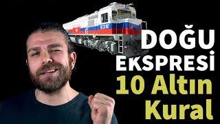 Doğu Ekspresine Gitmeden Önce Bilmeniz Gereken 10 Altın Kural