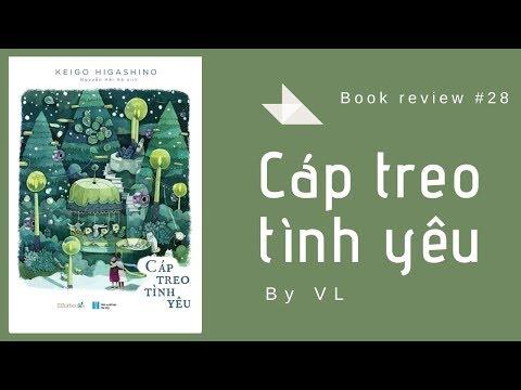 Review sách | #28 Cáp treo tình yêu| Sách của Higashino Keigo