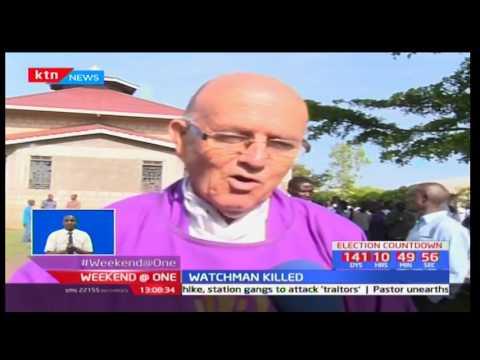 Armed robbers attacked Nanga Catholic Church in Kisumu and killed a watchman