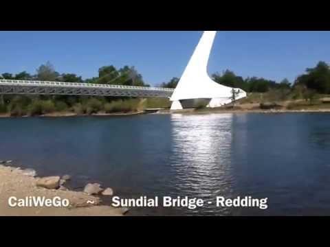 Sundial Bridge Redding - Shasta County California