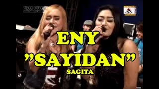 ENY SAGITA -  SAYIDAN