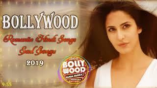 Top Bollywood Songs - Romatic Hindi Songs 2019 - LATEST SAD SONGS