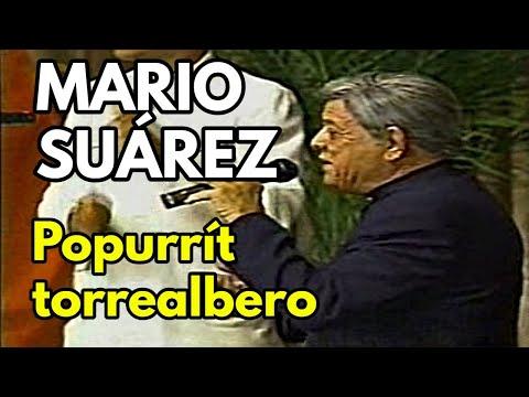 Mario Suarez - Popurrit Torrealbero