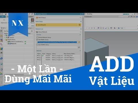 Thủ Thuật NX] Tạo thư viện Vật Liệu trong NX - Create Material List