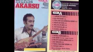 Muhlis Akarsu - Sivaslı Gardaşım